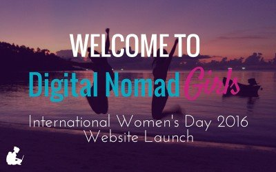 Digital Nomad Girls Launch & Welcome!