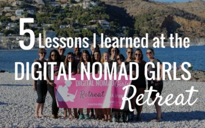 5 Lessons I learned at the first Digital Nomad Girls Retreat