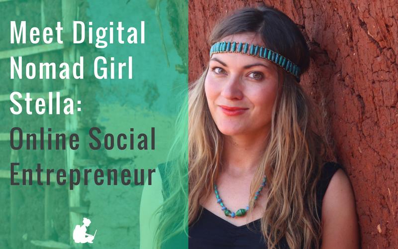Meet Digital Nomad Girl Stella: Online Social Entrepreneur
