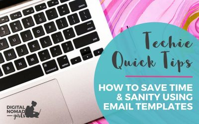 How to Save Time & Sanity Using Email Templates: A Digital Nomad Girls Quick Tip