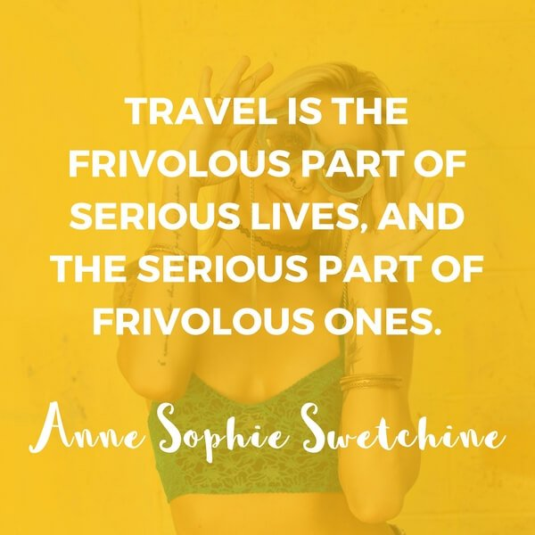 Inspirational Travel Quotes by Women 9
