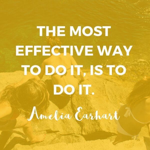 "Inspirational Travel Quotes by Women 3 ""The most effective way to do it, is to do it."" – Amelia Earhart"