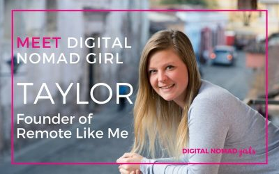Meet Digital Nomad Girl Alumni Taylor- Founder of Remote Like Me