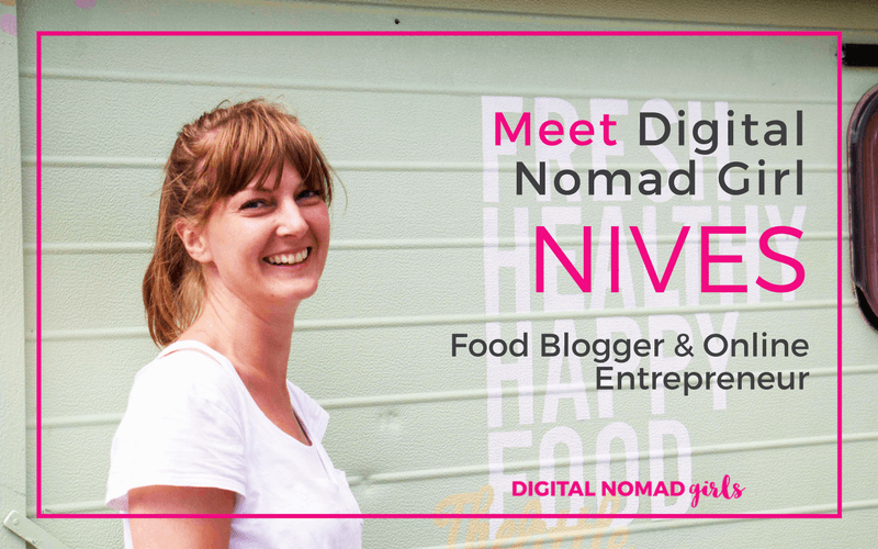 Meet Digital Nomad Girl Nives – Food Blogger and Online Entrepreneur