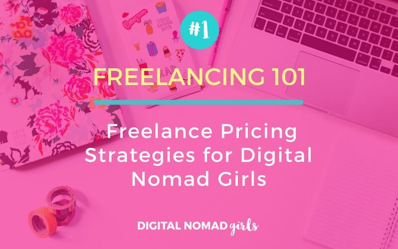 Freelance pricing strategies for digital nomad girls Featured Image