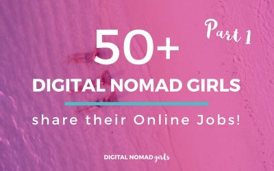 50 Digital Nomad Girls Share their Online Jobs – Part 1