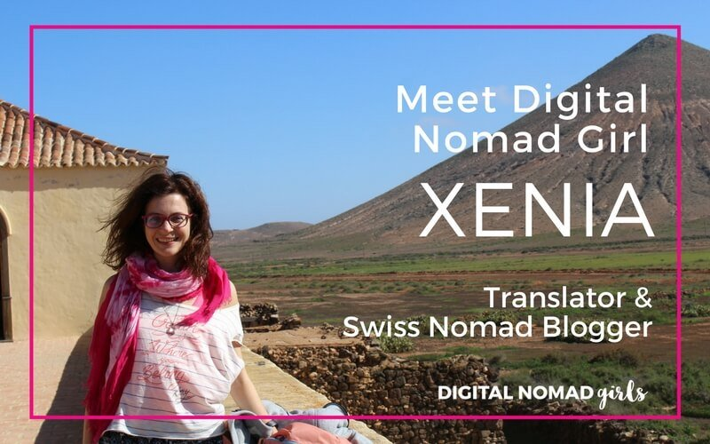 Meet Digital Nomad Girl Xenia – Online Translator & Swiss Nomad Blogger