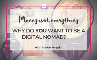 Money isn't everything – why do you want to be a digital nomad?