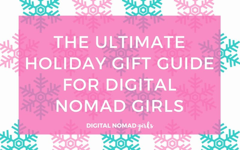 The Ultimate Holiday Gift Guide for Digital Nomad Girls