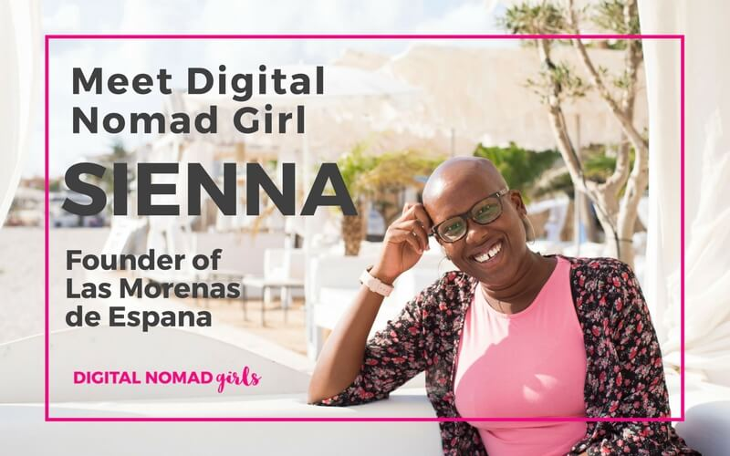 Meet Digital Nomad Girl Sienna Brown – Founder of Las Morenas de España