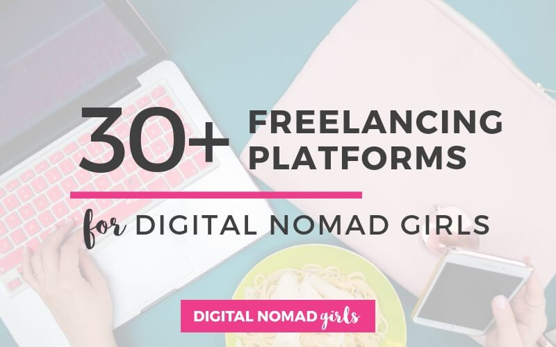 Top 30 Freelancing Platforms for Digital Nomad Girls