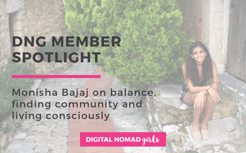 Meet Digital Nomad Girl Monisha – Content Marketing Strategist & Social Entrepreneur