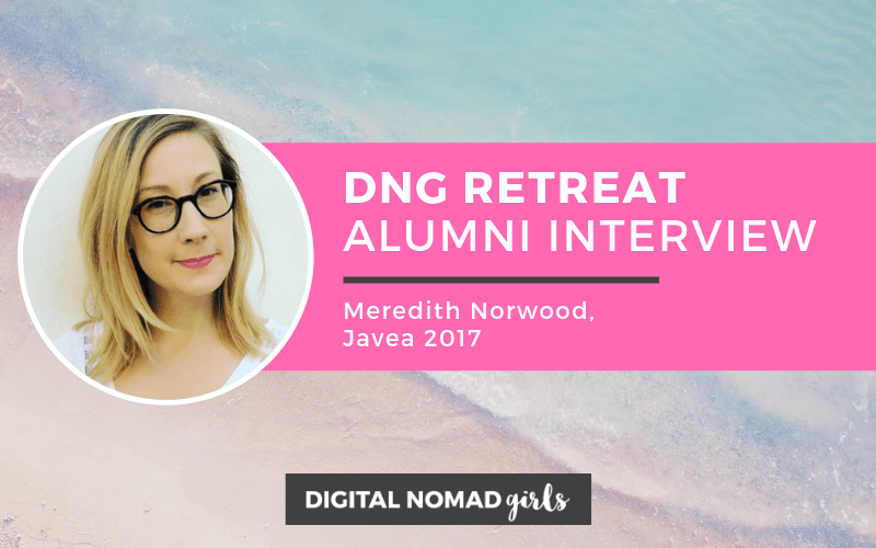 Digital Nomad Girls Retreat Alumni: Meredith