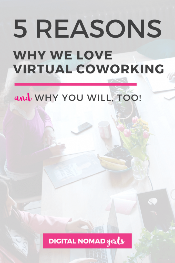 love virtual coworking digital nomad girls