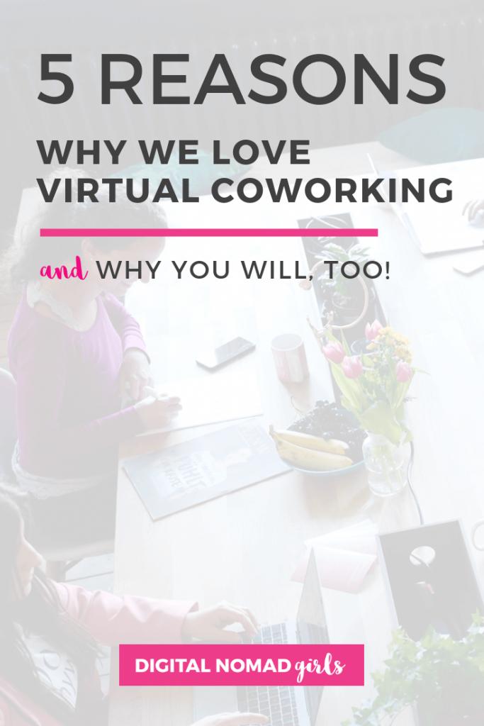love virtual coworking digital nomad girls